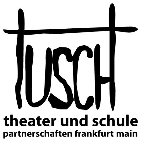 TUSCH – Theater und Schule